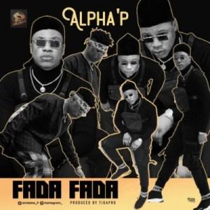 Alpha'P - Fada Fada
